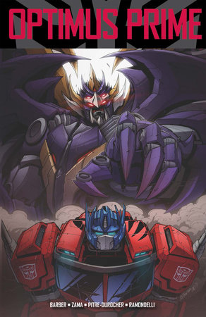 Transformers: Optimus Prime, Vol. 4 by John Barber; Kei Zama