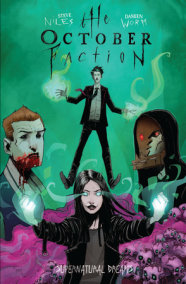 The October Faction, Vol. 5: Supernatural Dreams
