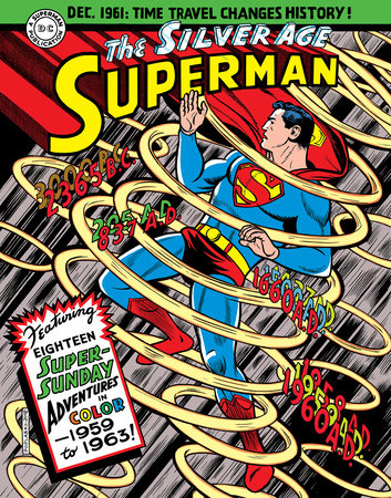 Superman: The Silver Age Sundays, Vol. 1: 1959-1963