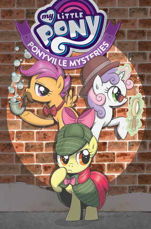 My Little Pony: Ponyville Mysteries by Christina Rice