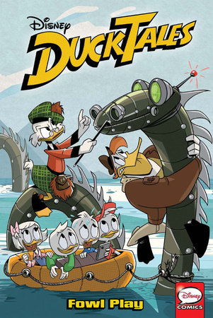 DuckTales: Fowl Play by Alessandro Ferrari and Steve Behling