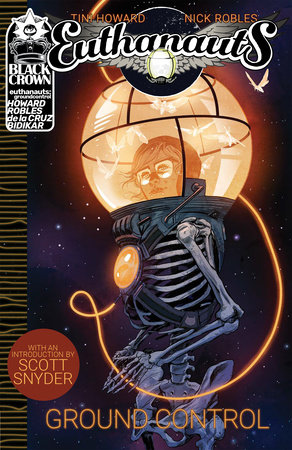 Euthanauts, Vol. 1: Ground Control