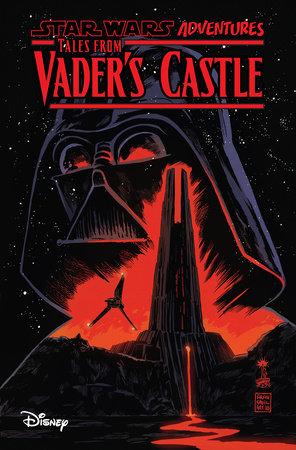 Star Wars Adventures: Tales From Vader's Castle by Cavan Scott