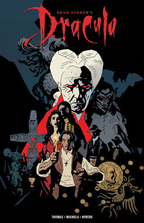 Bram Stoker S Dracula Graphic Novel By Roy Thomas 9781684054138 Penguinrandomhouse Com Books