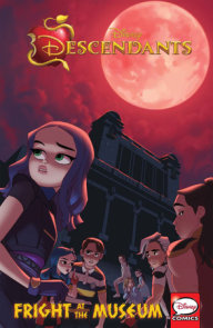 Descendants: Fright at the Museum