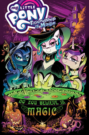 My Little Pony: Friendship is Magic Volume 16 by Ted Anderson and Jeremy Whitley
