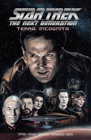 Star Trek: The Next Generation: Terra Incognita by Scott Tipton and David Tipton