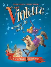 Violette Around the World, Vol. 2: A New World Symphony!