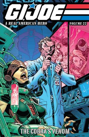 G.I. JOE: A Real American Hero, Vol. 22 - The Cobra's Venom by Larry Hama