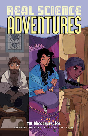 Atomic Robo Presents Real Science Adventures: The Nicodemus Job by Brian Clevinger; Meredith McClaren