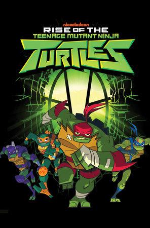 Teenage Mutant Ninja Turtles: Rise of the TMNT by Matthew K. Manning