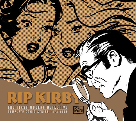 Rip Kirby, Vol. 11: 1973-1975 by Fred Dickenson