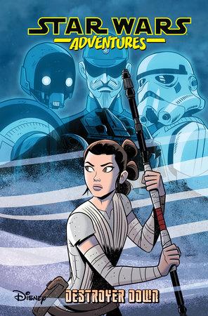 Star Wars Adventures: Destroyer Down by Scott Beatty