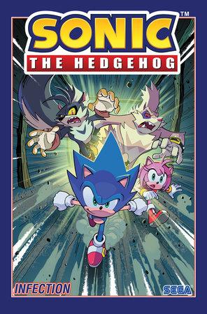 Sonic The Hedgehog Vol 4 Infection By Ian Flynn 9781684055449 Penguinrandomhouse Com Books