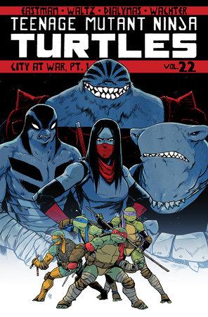 Teenage Mutant Ninja Turtles Volume 22 City At War Pt 1 By