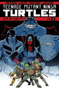 Teenage Mutant Ninja Turtles Volume 22: City At War, Pt. 1