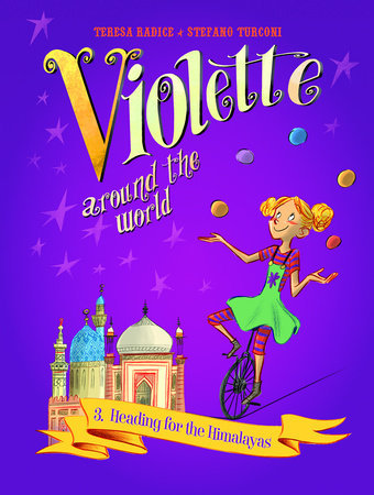 Violette Around the World, Vol. 3: Heading for the Himalayas