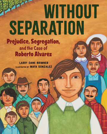 Without Separation by Larry Dane Brimner: 9781684371952 |  PenguinRandomHouse.com: Books