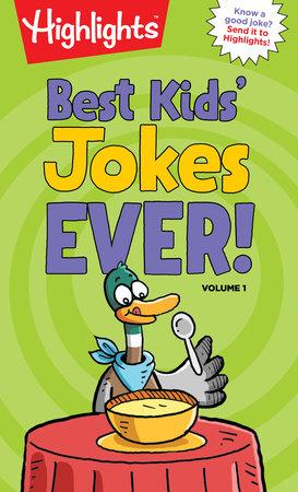 Jokes By Kids: Volume 1