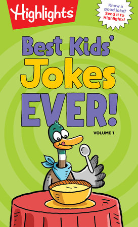 Best Kids' Jokes Ever! Volume 1