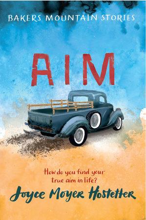 Aim by Joyce Moyer Hostetter
