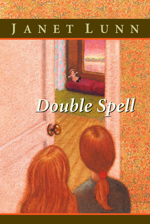 Double Spell by Janet Lunn