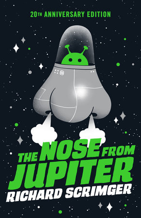 The Nose from Jupiter by Richard Scrimger