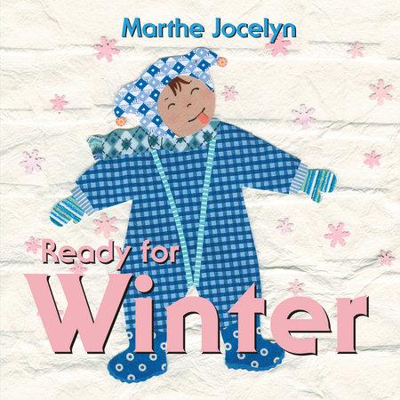 Ready for Winter by Marthe Jocelyn