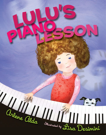 Lulu's Piano Lesson by Arlene Alda