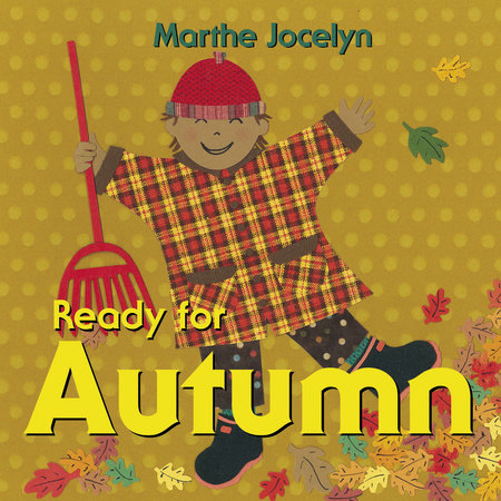 Ready for Autumn by Marthe Jocelyn