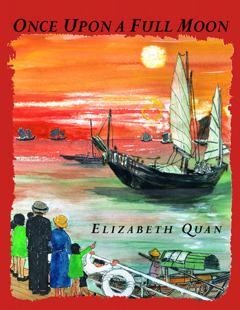 Once Upon a Full Moon by Elizabeth Quan