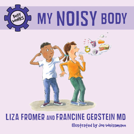 My Noisy Body by Liza Fromer and Francine Gerstein