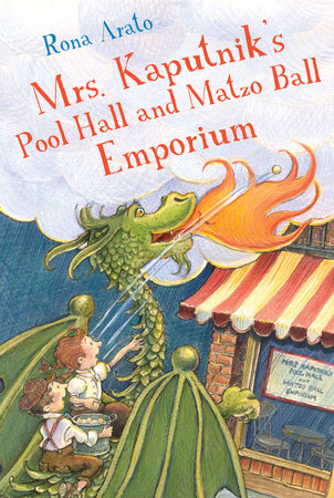 Mrs. Kaputnik's Pool Hall and Matzo Ball Emporium by Rona Arato