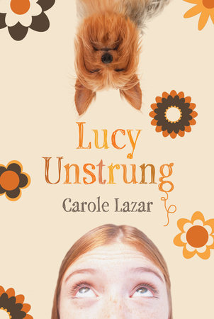 Lucy Unstrung by Carole Lazar