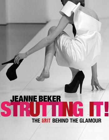 Strutting It! by Jeanne Beker