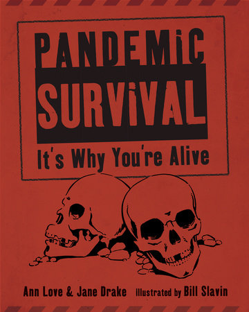 Pandemic Survival by Ann Love and Jane Drake
