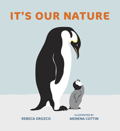 It's Our Nature by Rebeca Orozco