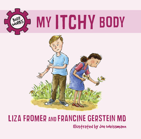 My Itchy Body by Liza Fromer and Francine Gerstein