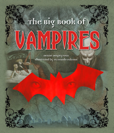 The Big Book of Vampires by Denise Despeyroux
