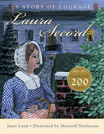 Laura Secord by Janet Lunn