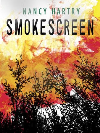 Smokescreen by Nancy Hartry