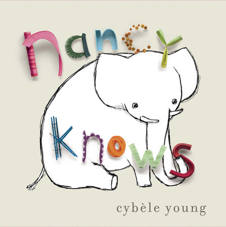 Nancy Knows by Cybele Young