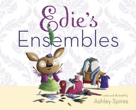 Edie's Ensembles by Ashley Spires