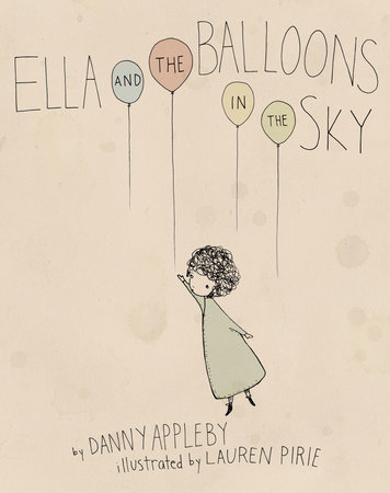Ella and the Balloons in the Sky by Danny Appleby