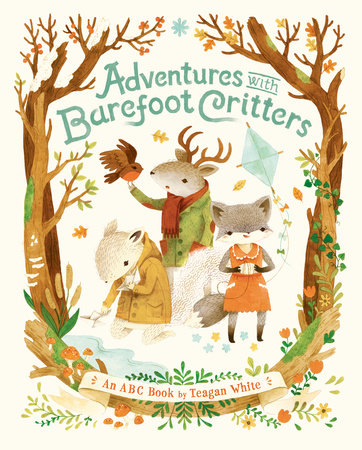 Adventures with Barefoot Critters by Teagan White