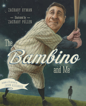 The Bambino and Me by Zachary Hyman
