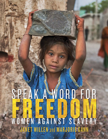 Speak a Word for Freedom by Janet Willen and Marjorie Gann