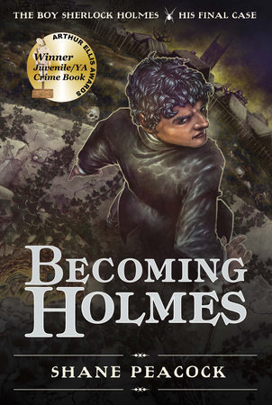 Becoming Holmes by Shane Peacock