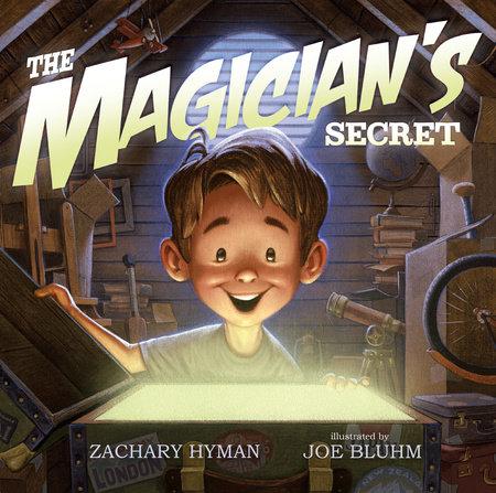 The Magician's Secret by Zachary Hyman