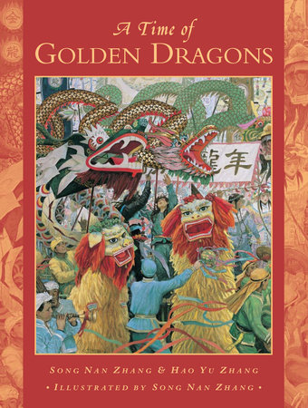 A Time of Golden Dragons by Song Nan Zhang and Hao Yu Zhang